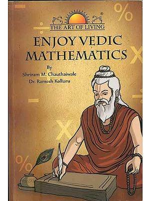 Enjoy Vedic Mathematics