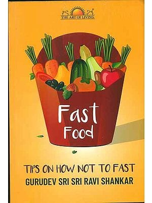 Fast Food (Tips on How Not to Fast)