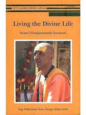 Living the Divine Life