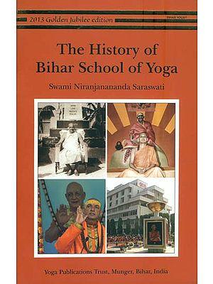 The History of Bihar School of Yoga