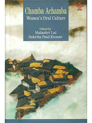 Chamba Achamba - Women's Oral Culture