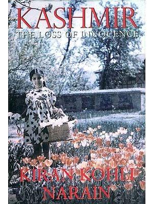 Kashmir - The Loss of Innocence