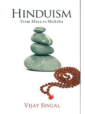 Hinduism - From Maya to Moksha