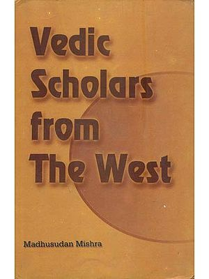 Vedic Scholars from The West