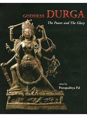 Goddess Durga - The Power and The Glory