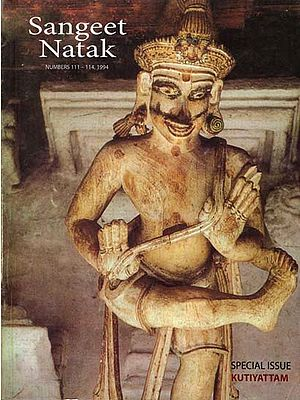 Sangeet Natak - Special Issue on Kutiyattam