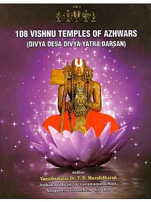 108 Vishnu Temples of Azhwars (Divya Desa Divya Yatra Darsan)