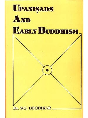 Upanisads and Early Buddhism (An Old and Rare Book)