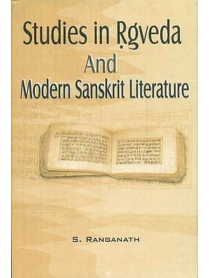 Studies in Rgveda and Modern Sanskrit Literature