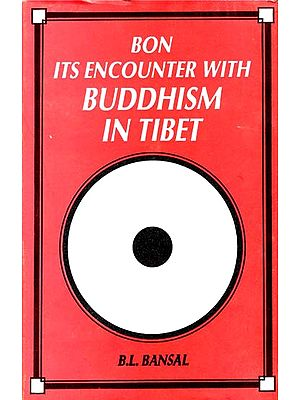 Bon its Encounter With Buddhism in Tibet