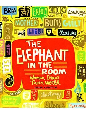 The Elephant in The Room (Women Draw Their World Picture Book)