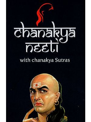Chanakya Neeti with Chanakya Sutras