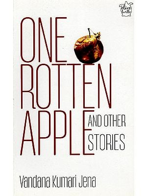 One Rotten Apple and Other Stories