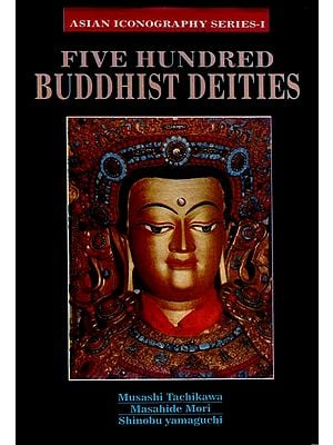 Five Hundred Buddhist Deities (An Old and Rare Book)