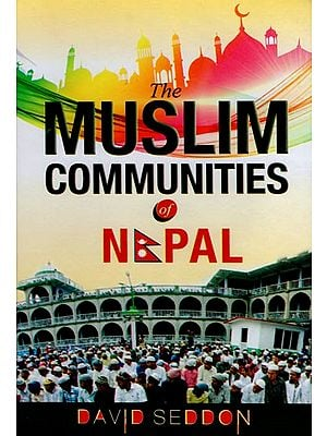 The Muslim Communities of Nepal