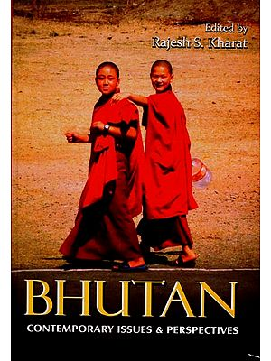 Bhutan - Contemporary Issues & Perspectives