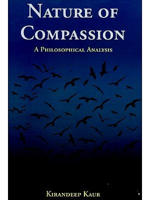 Nature of Compassion - A Philosophical Analysis