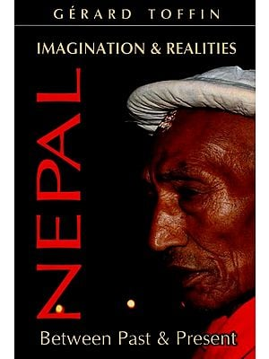 Imagination & Realities - Nepal Between Past & Present