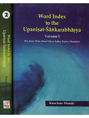 Word Index to The Upanisat-Sankarabhasya - Isa, Kena-Pada, Kena-Vakya, Katha, Prasna, Mundaka (Set of 2 Volumes)