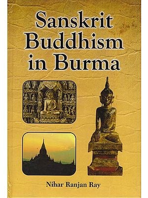 Sanskrit Buddhism in Burma
