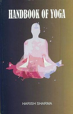 Handbook of Yoga