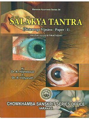 Salakya Tantra (Netraroga Vijnana- Paper 1)