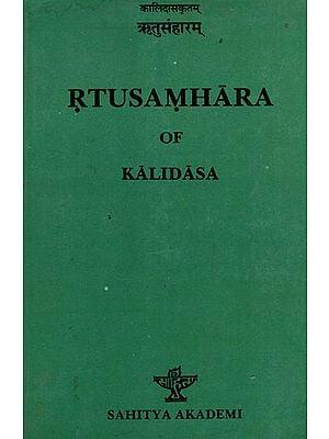 The Rtusamhara of Kalidasa (An Old and Rare Book)