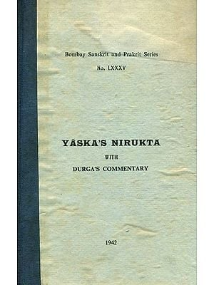 Yaska's Nirukta with Durga's Commentary - With Nighantu (Volume II) - An Old and Rare Book