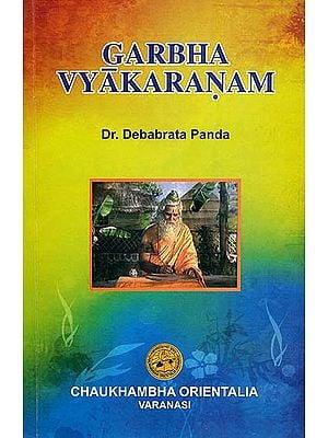 Garbha Vyakaranam (A Special Reference of Susrta Samhita - Sarera Sthanam)