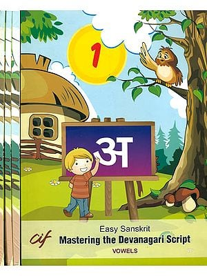 Easy Sanskrit - Mastering The Devanagari Script (Set of 4 Volumes)