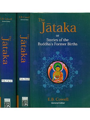 The Jataka or Stories of the Buddha's Former Births (6 Volumes Bound in Three)