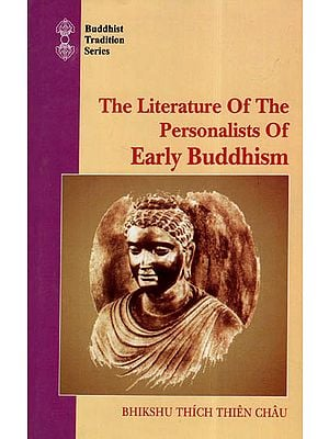 The Literature of the Personalists of Early Buddhism
