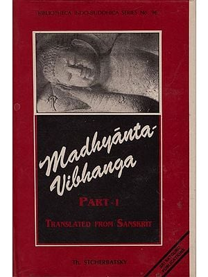Madhyanta Vibhanga Discourse on discrimination between middle and extremes ascribed to Bodhisattva Maitreya, commented by Vasubandhu and Sthirmati (An Old and Rare Book)