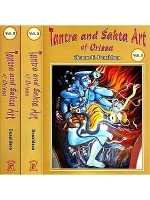 Tantra and Sakta Art in Orissa (3 Volumes)