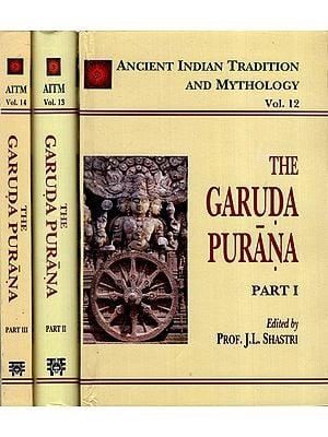 THE GARUDA-PURANA: 3 Volumes