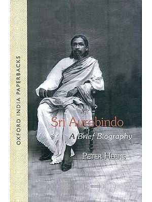 Sri Aurobindo: A Brief Biography