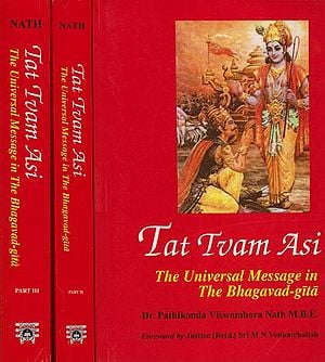 Tat Tvam Asi: The Universal Message in The Bhagavadgita (Set of 3 Volumes)