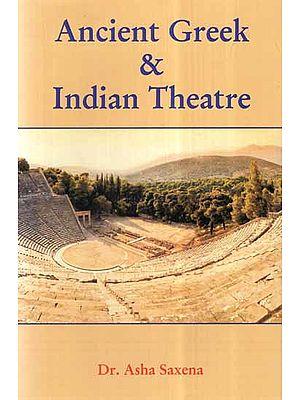 Ancient Greek and Indian Theatre