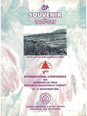 Souvenir (Vth International Conference on Advances in Yoga Research, Education and Therapy 28-31 December 2006)