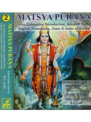 Matsya Purana: 2 Volumes