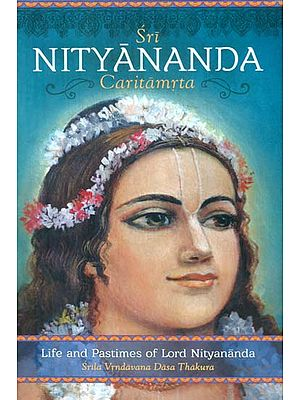 Sri Nityananda Caritamrta