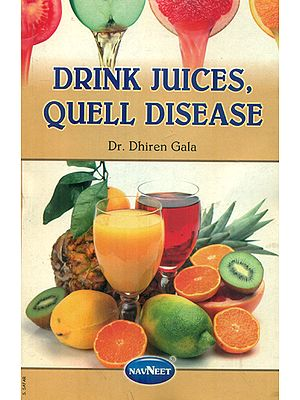 Drink Juices, Quell Disease