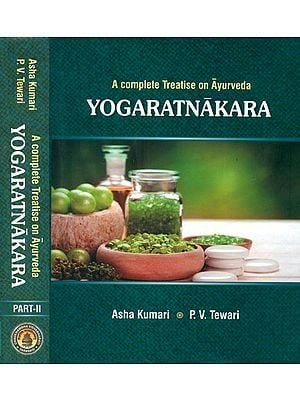 Yogaratnakara: A Complete Treatise on Ayurveda in Two Volumes