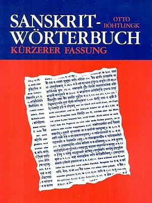 Sanskrit Worterbuch – In Kurzerer Fassung (Sanskrit German Dictionary in Three Volumes)