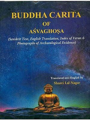 Buddha Carita of Asvaghosa