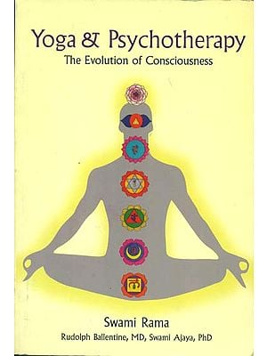 Yoga & Psychotherapy (The Evolution of Consciousness)