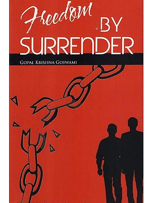 Freedom by Surrender