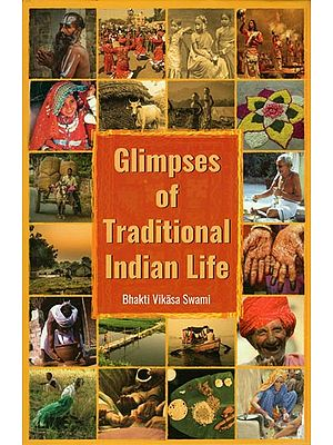 Glimpses of Traditional Indian Life