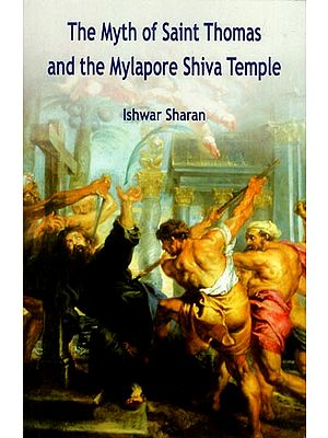 The Myth of Saint Thomas and The Mylapore Shiva Temples