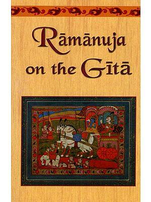 Ramanuja on The Gita
